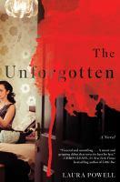 Cover image for The unforgotten : a novel