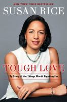 Imagen de portada para Tough love : my story of the things worth fighting for