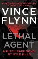 Imagen de portada para Lethal agent. bk. 18 : Mitch Rapp series