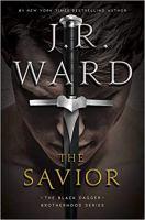 Cover image for The savior. bk. 17 : Black dagger brotherhood series