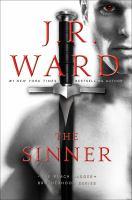 Cover image for The sinner. bk. 18 : Black Dagger Brotherhood series
