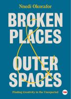 Cover image for Broken places & outer spaces : finding creativity in the unexpected