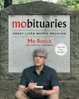 Cover image for Mobituaries : great lives worth reliving