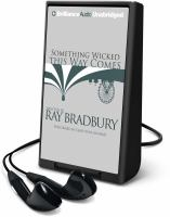 Cover image for Something wicked this way comes [Playaway]