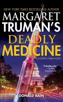 Cover image for Deadly medicine. bk. 29 [sound recording CD] : Margaret Truman's Capital Crimes series