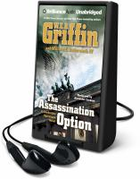 Cover image for The assassination option. bk. 2 [Playaway] : Clandestine operations series