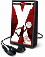 Cover image for X : a novel [Playaway]
