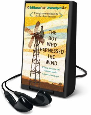 Cover image for The boy who harnessed the wind [Playaway]