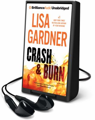 Cover image for Crash & burn. bk. 3 [Playaway] : a novel : Tessa Leoni series