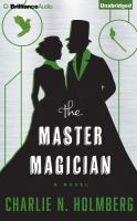 Cover image for The master magician. bk. 3 [sound recording CD] : Paper magician series