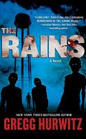 Cover image for The rains [sound recording CD] : a novel