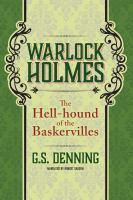 Cover image for The hell-hound of the Baskervilles. bk. 2 [sound recording CD] : Warlock Holmes series