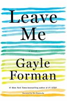Cover image for Leave me [sound recording CD] : a novel