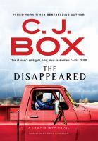 Cover image for The disappeared. bk. 18 [sound recording CD] : Joe Pickett series