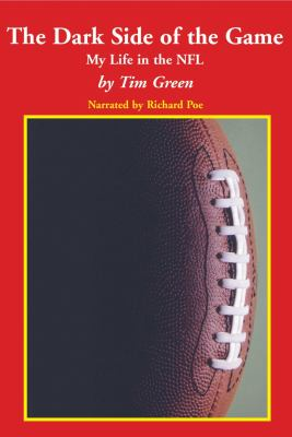 Cover image for The dark side of the game my life in the NFL