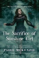 Cover image for The sacrifice of Sunshine girl. bk. 3 [sound recording CD] : Haunting of Sunshine girl series