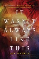 Cover image for It wasn't always like this