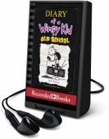 Cover image for Diary of a wimpy kid [Playaway] : Old school