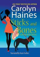 Imagen de portada para Sticks and bones. bk. 17 [sound recording CD] : Sarah Booth Delaney series