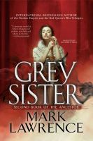 Cover image for Grey sister. bk. 2 [sound recording CD] : Second book of the Ancestor
