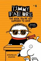 Cover image for The book you're not supposed to have [sound recording CD]. bk. 5 : Timmy Failure series