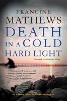 Cover image for Death in a cold hard light. bk. 4 [sound recording CD] : Merry Folger Nantucket mystery series