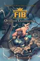 Cover image for The unbelievable FIB 2 over the underworld