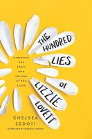 Cover image for The hundred lies of Lizzie Lovett [sound recording CD]