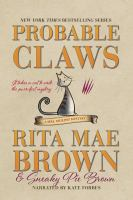 Cover image for Probable claws. bk. 27 [sound recording CD] : Mrs. Murphy mystery series