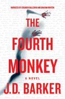Cover image for The fourth monkey [sound recording CD] : a novel