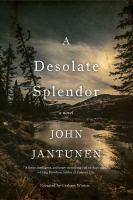 Cover image for A desolate splendor