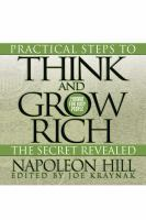 Cover image for Practical steps to think and grow rich - the secret revealed format for busy people