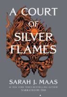Cover image for A court of silver flames. bk. 5 Court of thorns and roses series