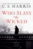 Cover image for Who slays the wicked. bk. 14 [sound recording CD] : Sebastian St. Cyr mystery series