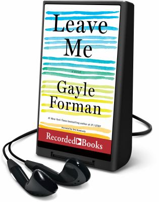 Cover image for Leave me [Playaway] : a novel