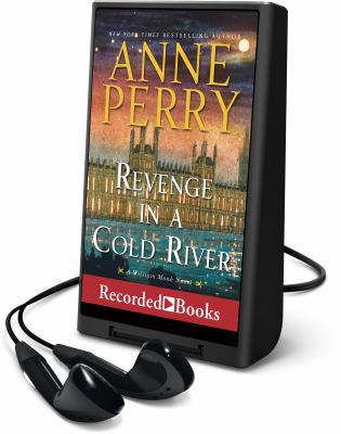 Cover image for Revenge in a cold river. bk. 22 [Playaway] : William Monk series