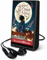 Cover image for The girl who drank the moon [Playaway]