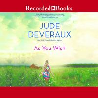 Cover image for As you wish. bk. 3 [sound recording CD] : Summerhouse series