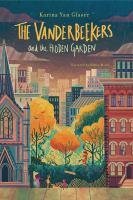 Cover image for The Vanderbeekers and the hidden garden [sound recording CD]. bk. 2 : Vanderbeekers series