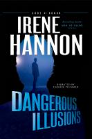 Cover image for Dangerous illusions. bk. 1 [sound recording CD] : Code of honor series