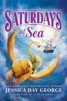 Cover image for Saturdays at sea [sound recording CD]. bk. 5 : Castle glower series
