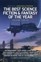 Cover image for The best science fiction and fantasy of the year. Volume 12
