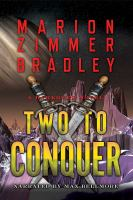 Cover image for Two to conquer. bk. 7 [sound recording CD] : Darkover series