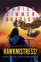 Cover image for Hawkmistress! bk. 14 [sound recording CD] : Darkover series