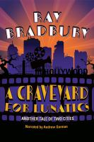 Imagen de portada para A graveyard for lunatics. bk. 2 [sound recording CD] : another tale of two cities : Crumley mystery series