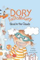 Imagen de portada para Head in the clouds. bk. 4 [sound recording CD] : Dory Fantasmagory series