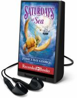Imagen de portada para Saturdays at sea. bk. 5 [Playaway] : Castle Glower series