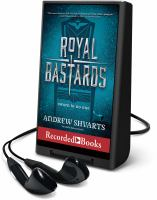 Cover image for Royal bastards. bk. 1 [Playaway] : Royal bastards series