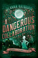 Cover image for A dangerous collaboration. bk. 4 [sound recording CD] : Veronica Speedwell mystery series