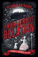 Cover image for A murderous relation. bk. 5 [sound recording CD] : Veronica Speedwell mystery series